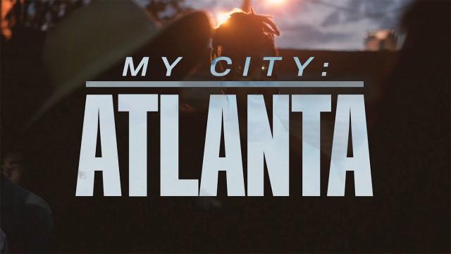 My City: Atlanta (Inside the Region's New Hip-Hop Movement)