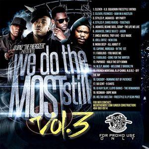 "DJ Spaz ""The Energizer"" We Do The Most Still Vol.3 (Firework Djs/ Spaz Out Ent)"