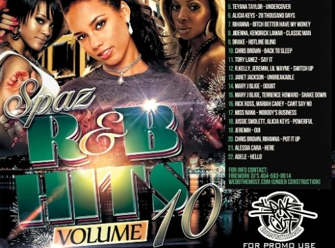 "Firework DJs: DJ SPAZ "" The Energizer"" SPAZ R&B HITS VOL. 10"